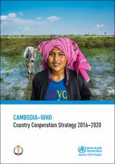Cambodia-WHO country cooperation strategy 2016-2020