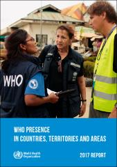 WHO presence in countries, territories and areas: 2017 report