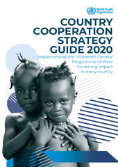 Country cooperation strategy guide 2020: implementing the Thirteenth General Programme of Work for driving impact in every country