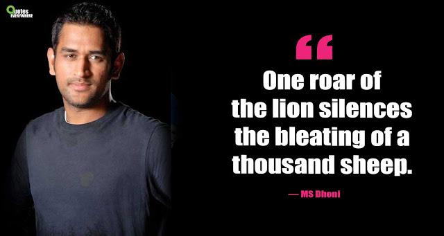 MS Dhoni Motivational Quotes